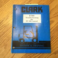 Clark EV 100 CONTROL SYSTEM TROUBLESHOOTING SERVICE REPAIR MANUAL GUIDE ET202