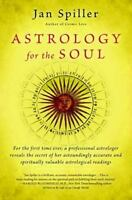 Astrology for the Soul: By Spiller, Jan
