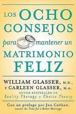 NEW Los Ocho consejos para mantener un matrimonio feliz (Spanish Edition)