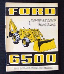 GENUINE 1970's FORD 6500 TRACTOR LOADER BACKHOE OPERATORS MANUAL MINT SHAPE