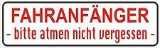 Magnetfolie Magnetschild Fahranfänger Bitte atmen nicht vergessen KFZ  20 x 6 cm