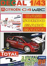 DECAL 1/43 CITROEN C4 WRC DANI SORDO R. IRELAND 2007 2nd (01)