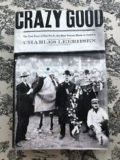 Crazy Good: The True Story of Dan Patch, the Most Famous Horse in America , Leer