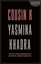 Cousin K by Yasmina Khadra (2013, Paperback)