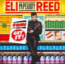 """ELI """"PAPERBOY"""" REED - COME AND GET IT! NEW CD"""