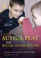 Autism, Play and Social Interaction by Gammeltoft, Lone Hardback Book The Fast