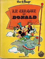 LE CIRQUE DE DONALD  WALT DISNEY   LIVREA SYSTEME  LES ALBUMS VIVANTS  1971