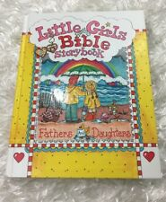 Little Girls Bible Storybook for Fathers and Daughters 2000 Carolyn Larsen