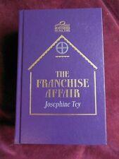Josephine Tey - THE FRANCHISE AFFAIR - Impress hardcover Edition
