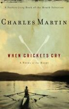 When Crickets Cry by Charles Martin (2006, Paperback, NEW)