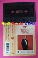 MC ROGER WHITTAKER New world in the morning 1988 holland  no cd lp dvd vhs
