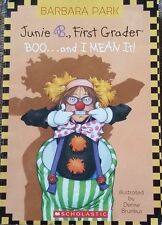 Junie B., First Grader: Boo...and I Mean It! (Paperback)