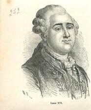 Louis XVI roi France et de Navarre 1754-1793 Révolution française GRAVURE 1883