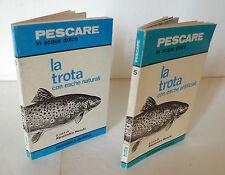 Menchi,PESCARE in acqua dolce LA TROTA CON ESCHE NATURALI/ARTIFICIALI,1977[PESCA