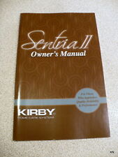 Kirby Sentria II G11 Owners Manual Instructions for use. Part Number: 260012