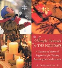 """Simple Pleasures for the Holidays: Stories and Suggestions HC Gift Book """"MINT"""""""