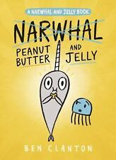 PEANUT BUTTER AND JELLY - CLANTON, BEN - NEW HARDCOVER