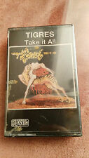 TIGRES TAKE IT ALL HEAVY CASSETTE TAPE CINTA CLAXON SPANISH EDITION 1988 NUEVA!