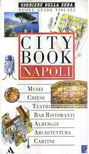 @N40 City Book Napoli Corriere della sera 1997
