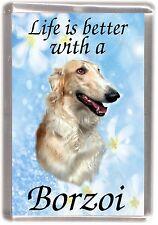 "Borzoi Dog Fridge Magnet ""Life is better with a Borzoi"" by Starprint"
