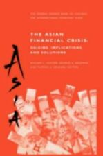 The Asian Financial Crisis : Origins, Implications, and Solutions (1999,...