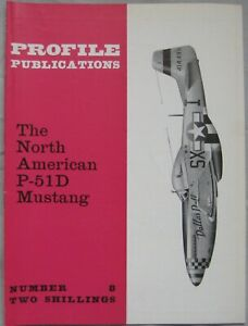 Aircraft Profile Publications No 8 featuring North American P-51D Mustang