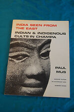 India Seen from the East Cults in Champa Paul Mus Monash Papers Asia 1975