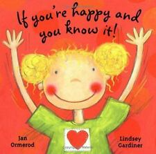 If You're Happy and You Know It! by Jan Ormerod, Lindsey Gardiner, Good Book