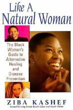 Like A  Natural Woman: The Black Woman's Guide to Alternative Healing-ExLibrary
