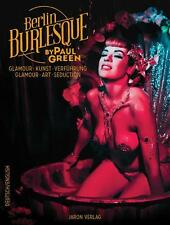 Berlin Burlesque von Paul Green (2013, Taschenbuch)