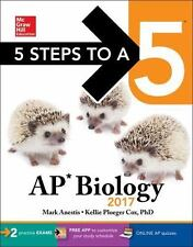 5 Steps to a 5: AP Biology 2017: By Anestis, Mark Cox, Kellie Ploeger