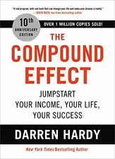 The Compound Effect: Jumpstart Your Income, Your Life- Kindle Edition