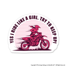 Yes I Ride Like A Girl Motorcycle Sticker Motorbike Decal Car
