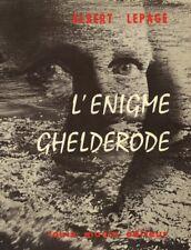 L'énigme Michel de Ghelderode - Albert Lepage - 1976