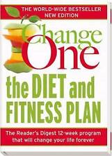 Change One: The Diet and Fitness Plan by Readers Digest Paperback Book