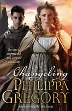 Changeling By Philippa Gregory. 9780857077325