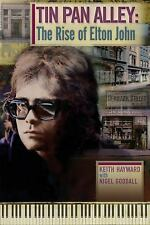 Tin Pan Alley: The Rise Of Elton John, , Hayward, Keith, Very Good, 2013-08-01,