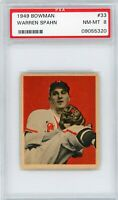 1949 Bowman #33 Warren Spahn PSA 8 NM-MT Boston Milwaukee Braves HOF MINT