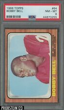 1966 Topps Football #64 Bobby Bell Kansas City Chiefs HOF PSA 8 NM-MT