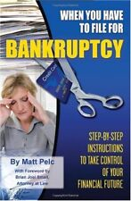 When You Have to File for Bankruptcy: Step-by-Step