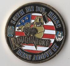 "15 th MI BN HHSC Roughnecks Texas Challenge Coin 1.7 "" DIA"