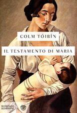 Il testamento di Maria. Romanzo di Colm Tòbin - Rilegato Ed. Bompiani