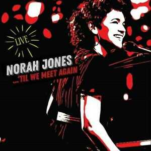 Norah Jones - Til We Meet Again [CD]