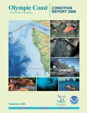 Olympic Coast National Marine Sanctuary Condition Report 2008 by U. S....