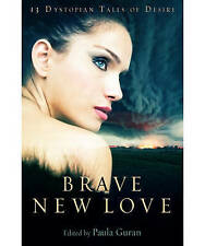 Brave New Love (Mammoth Books), 1849016011, New Book