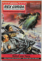 Rex Corda Der Retter der Erde Nr.2 - TOP Z1 Science Fiction Romanheft BASTEI