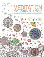 Meditation Coloring Book: Wonderful images to melt your worries away (Chartwell