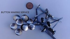 10 X PRONG/CLINC BACK UPHOLSTERY BUTTONS MADE USING YOUR FABRIC/COVERING SERVICE