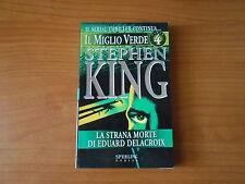 romanzoSTEPHEN KING-LA STRANA MORTE DI EDUARD DELACROIX-IL MIGLIO VERDE n.4-sc75