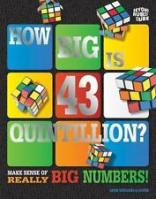 How Big Is 43 Quintillion? Beyond the Rubik's Cube